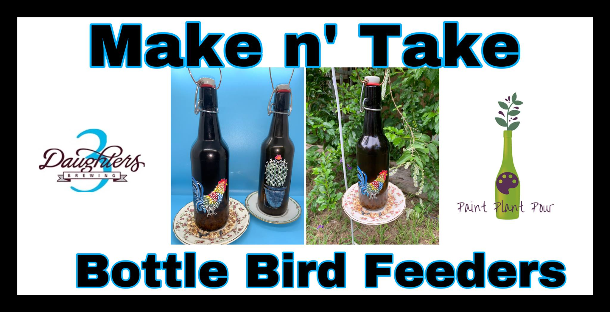 Paint, Pint and Pour! Make n' Take Bird Feeders